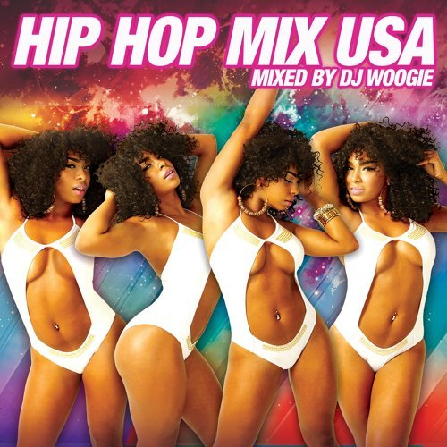 Hip Hop Mix USA [Continuous Mix by DJ Woogie]