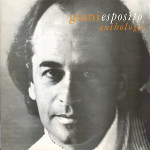 Giani Esposito - Anthologie