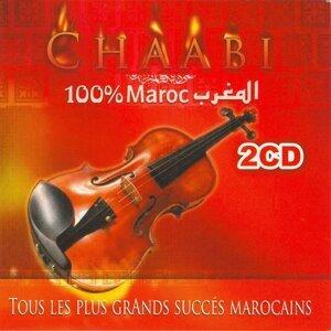 Chaabi 100 % maroc - Tous les plus grands succès marocains