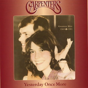 Yesterday Once More-Greatest Hits 1969-1983