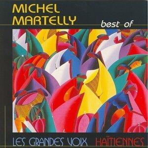 Best of Michel Martelly - Les grandes voix haïtiennes
