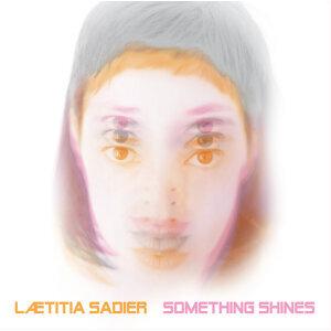 Something shines (立體聲實驗室之拉提雅莎迪耶 - 熠熠生輝)