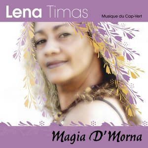 Magia d'morna - Music of Cape Verde