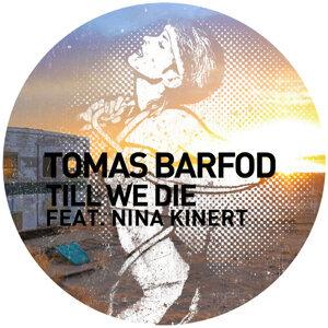 Till We Die [Remixes] (feat. Nina Kinert)