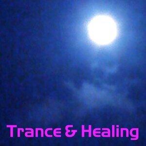 TRANCE & HEALING・・・深い癒しと瞑想の音楽