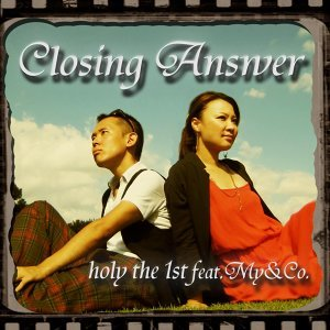 Closing answer feat.My&Co.
