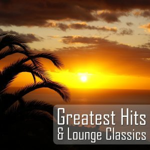 Greatest hits and lounge classics
