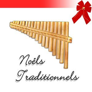 Noëls traditionnels / Christmas Joy to the World