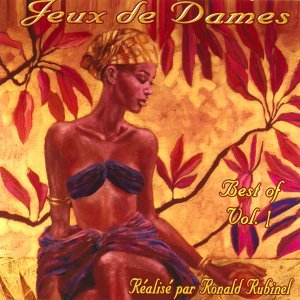 Jeux de dames, vol. 1 (réalisation Ronald Rubinel) - Réalisation Ronald Rubinel