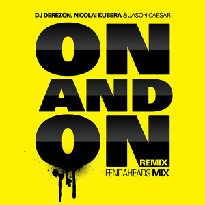 On and On [Like a Song] [feat. Jason Caesar & Nicolai Kubera]