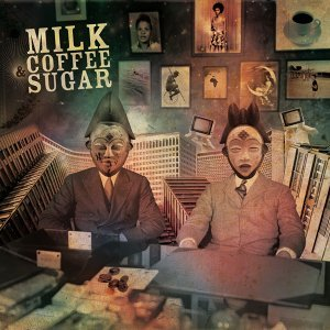 Milk Coffee and Sugar Ep
