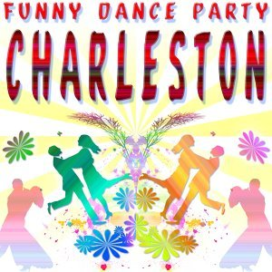 Funny Dance Party : Charleston