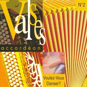 Voulez-vous danser ? Valses accordéon, vol. 2