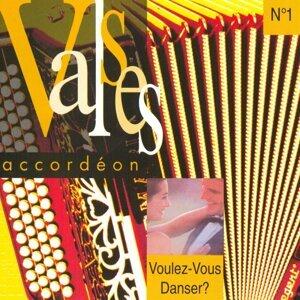 Valses accordéon : voulez-vous danser, vol. 1