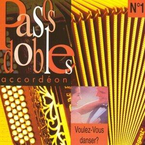Pasos Dobles Accordéon: Voulez-Vous Dansez?, Vol. 1
