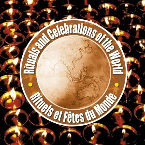 Rituals and celebrations of the world