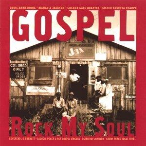 Gospel Rock My Soul - 30 Gospel Songs