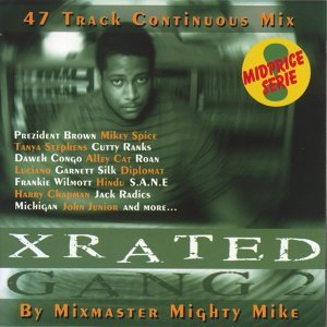 Xrated gang 2 continuous mix (mighty mike)