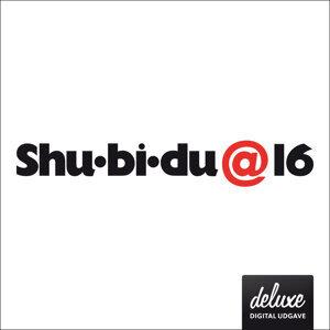 Shu-bi-dua 16 - Deluxe udgave