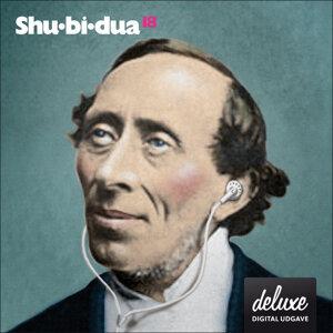 Shu-bi-dua 18 - Deluxe udgave