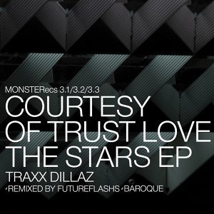 Love The Stars Courtesy Of Trust Ep (monsterecs 3.2)