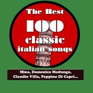 The Best 100 Classic Italian Songs Vol.1 - Mina, Sofia Loren, Claudio Villa, Peppino Di Capri, Katia Ricciarelli, Adriano Celentano...