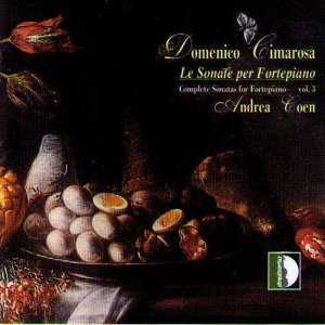 Domenico Cimarosa : Le Sonate Per Fortepiano