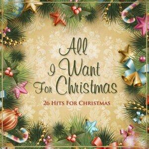 All I Want for Christmas - 26 Hits for Christmas