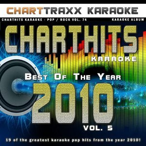 Charthits Karaoke : The Very Best of the Year 2010, Vol. 5
