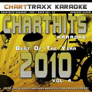 Charthits Karaoke : The Very Best of the Year 2010, Vol. 4