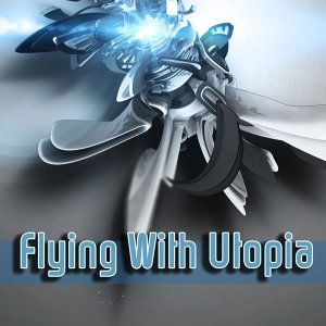 Flying With Utopia