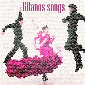 Gitanos Songs