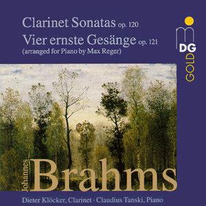 Brahms: Clarinet Sonatas, Op. 120 & Vier ernste Gesänge, Op. 121
