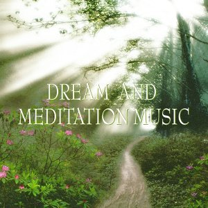 Dream and meditation music
