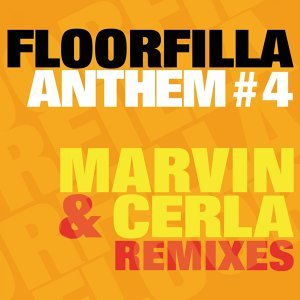 Anthem #4 - Dj Cerla & Marvin Remixes