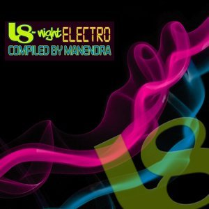 L8-Night Electro Compiled By Manendra