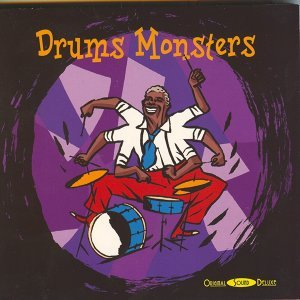 Original Sound Deluxe : Drums Monsters