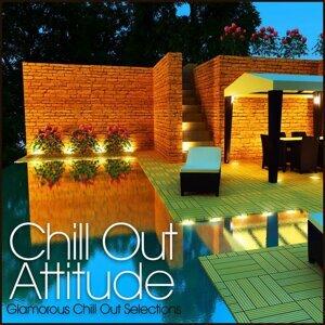 Chill Out Attitude