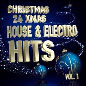 Christmas 24 Xmas House and Electro Hits, Vol.1