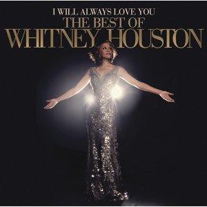 I Will Always Love You: The Best Of Whitney Houston (永遠愛你 終極精選)