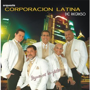 Orquesta Corporacion Latina de Regreso