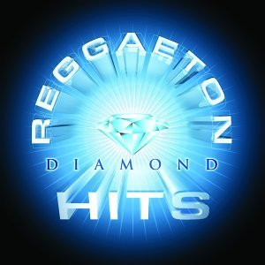 Reggaeton Diamond Hits
