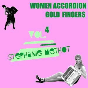 Women Accordion Gold Fingers, Vol.4