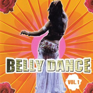 Belly Dance Compilation Volume 1