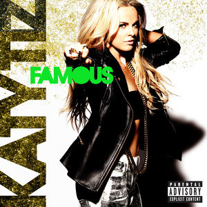 Famous - Explicit Version