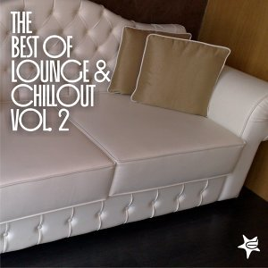 The Best of Lounge and Chillout, Vol. 2