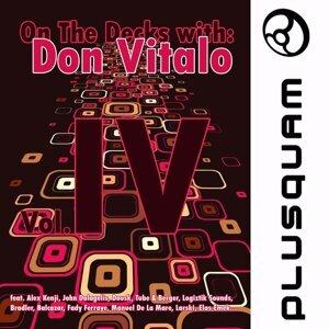 On the Decks With : Don Vitalo IV