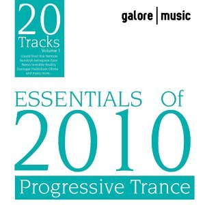 Essentials Of 2010 : Progressive Trance