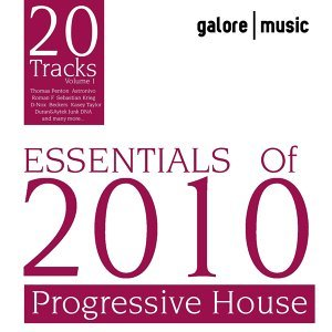 Essentials of 2010 : Progressive House, Vol. 1