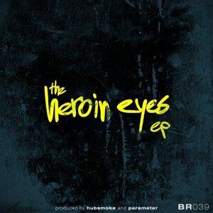 Heroin Eyes Ep